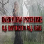Darkview-Psychosis
