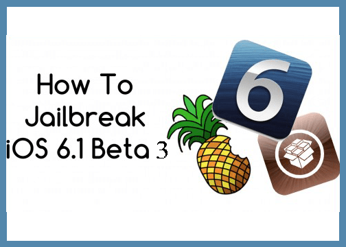 Jailbreak iOS 6.1 beta 3