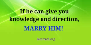 5 Things To Look Out For In The Man You Want To Marry. #MarryHim