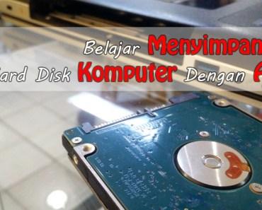 Tips Aman Menyimpan File Di hard disk Komputer