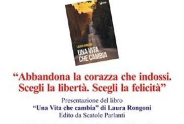 """""""Una Vita che cambia"""" di Laura Rongoni alla """"Sagra della Cultura"""""""