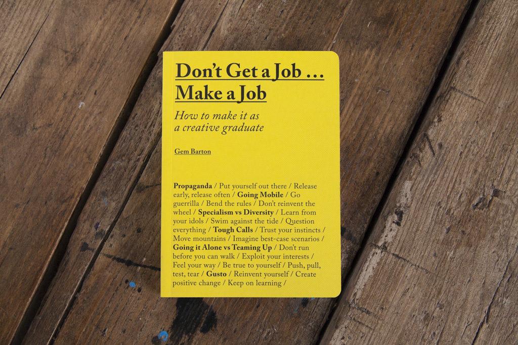 Don\u0027t Get A JobMake A Job Book Review - OFFSET