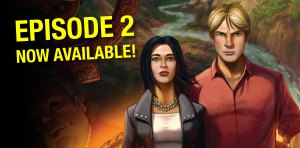 Broken Sword 5: The Serpent's Curse – Episodio due è disponibile