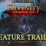 Divinity: Original Sin, trailer per le caratteristiche