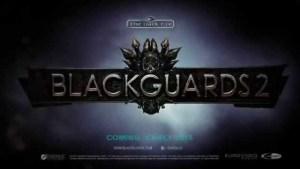 Gamescom 2014, Daedalic ufficializza Blackguards 2 con video ed immagini
