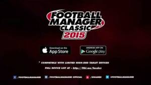Football Manager Classic 2015 è disponibile per Android ed iOS, trailer di lancio