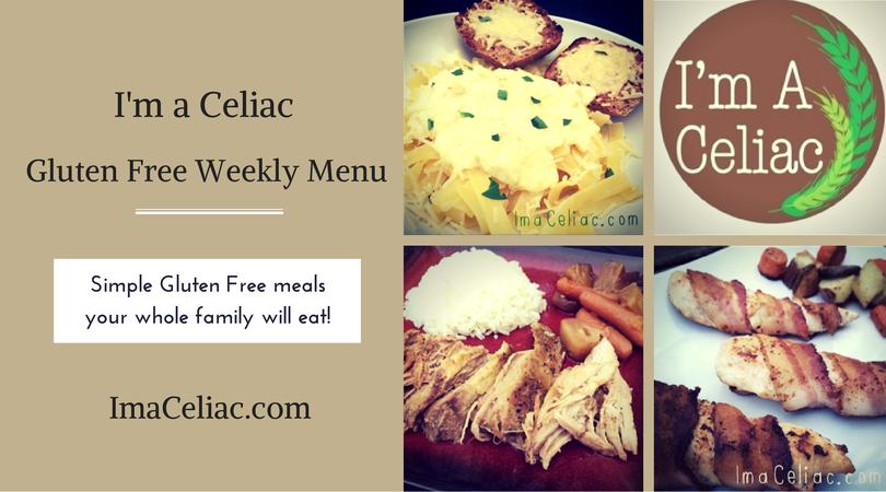 I'm a Celiac WeeklyMenu