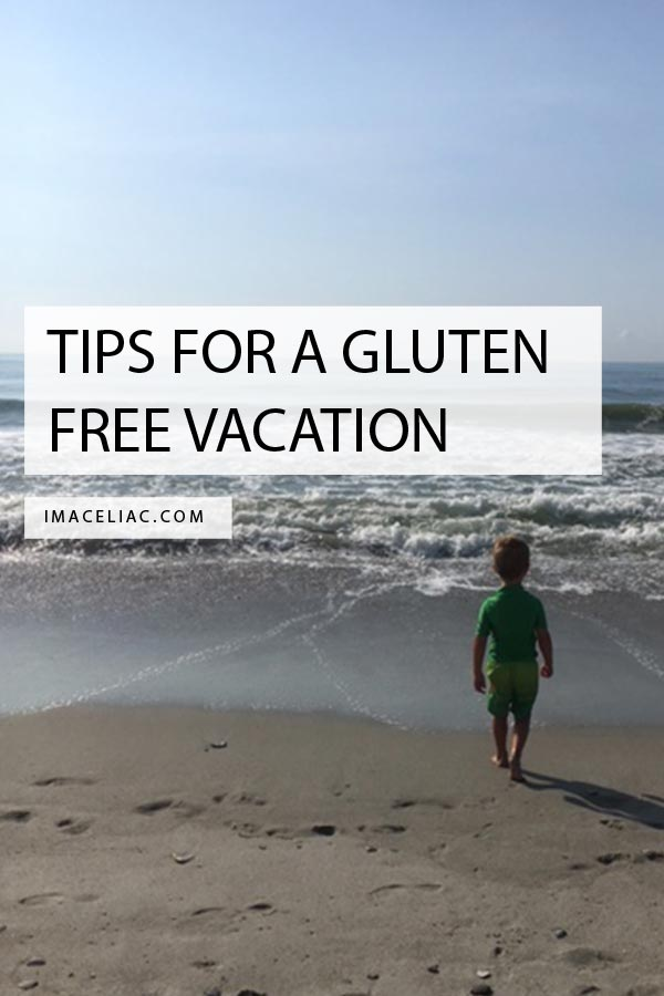 Tips for a Gluten Free Vacation