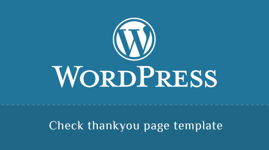 How to check thankyou page template - Imarketingonly