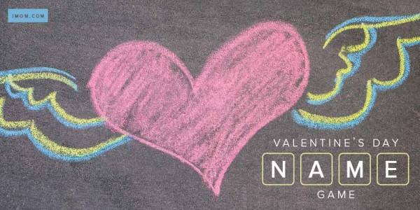 Valentine\u0027s Day Name Game - iMom