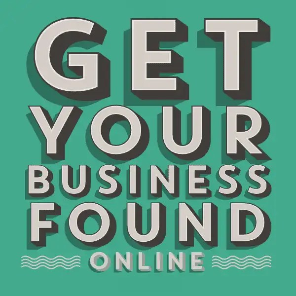 Get your business found online