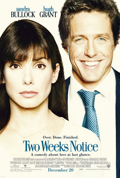 Two Weeks Notice Movie Poster (#1 of 3) - IMP Awards - two weeks notice