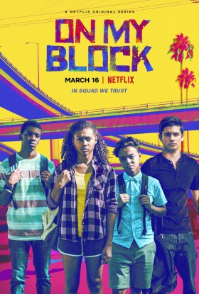 Extra Large Movie Poster Image for On My Block