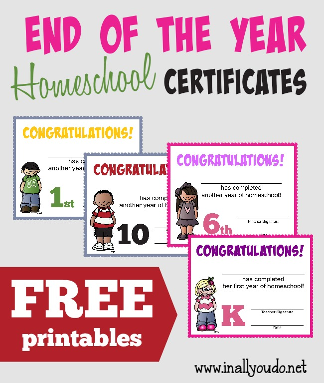 End of the Homeschool Year Certificates {free printables} - In All