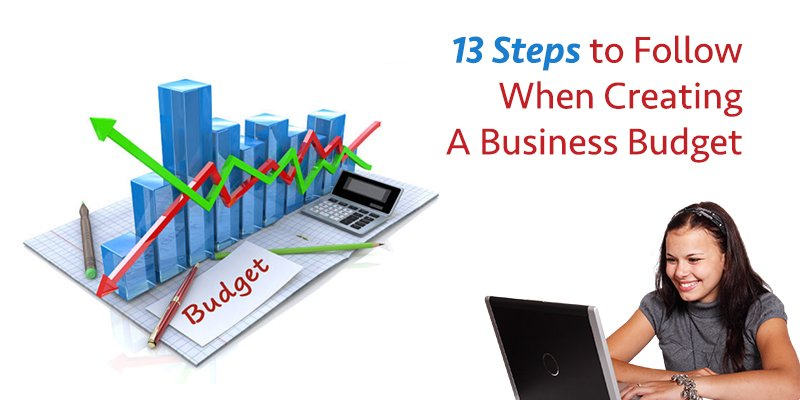 13 Steps to Follow When Creating a Business Budget InCorp Group