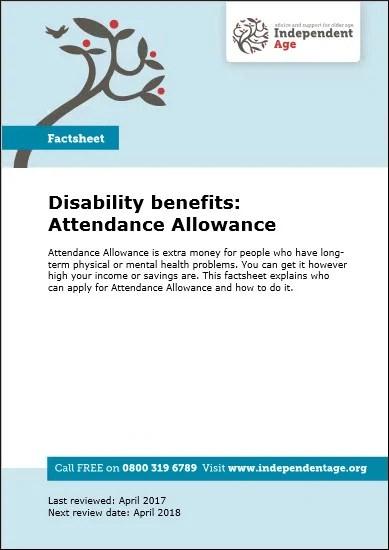 Disability benefits Attendance Allowance Independent Age - attendance allowance form