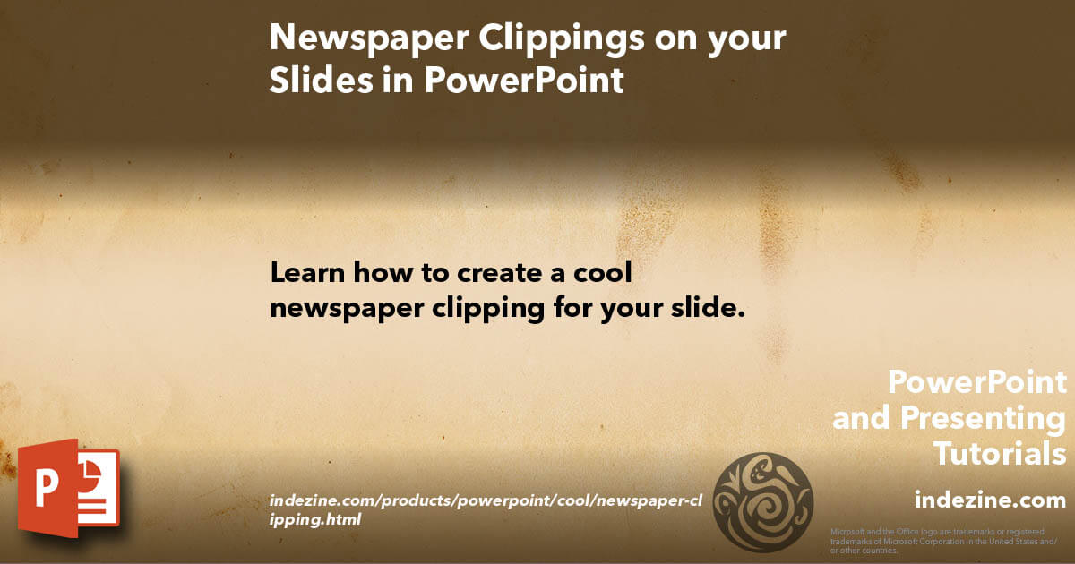 Newspaper Clippings on your Slides in PowerPoint