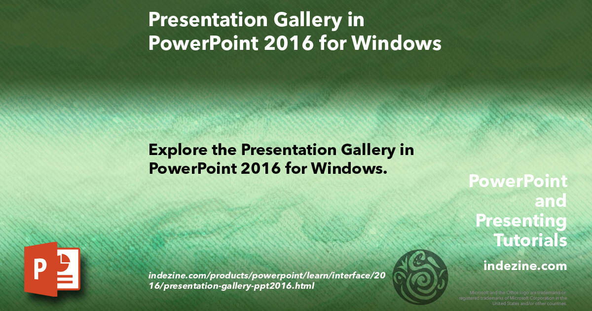 Presentation Gallery in PowerPoint 2016 for Windows