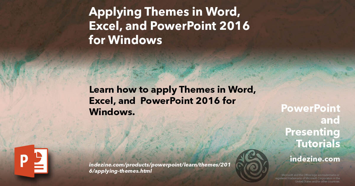 Applying Themes in Word, Excel, and PowerPoint 2016 for Windows