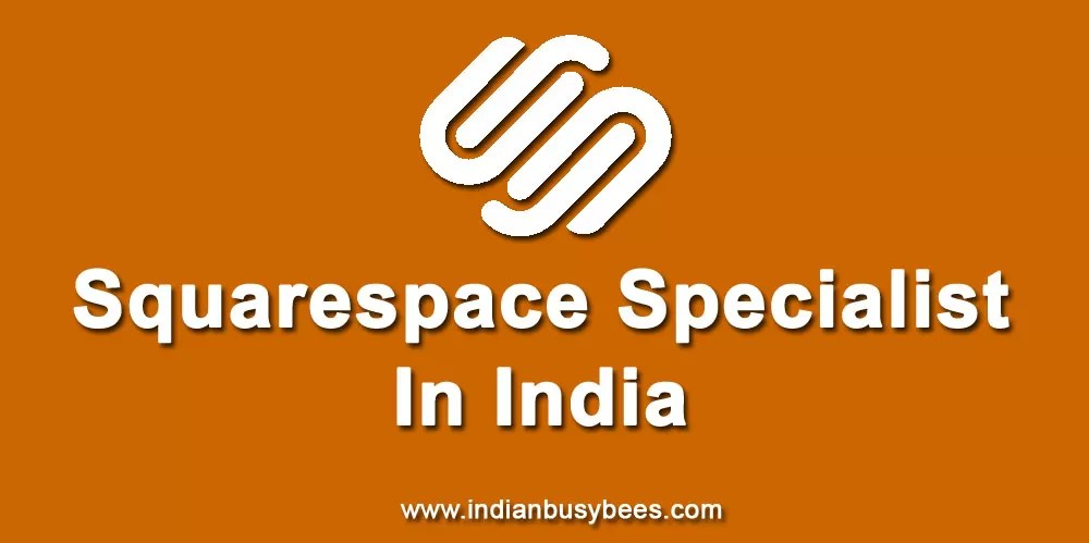 Squarespace Specialist India
