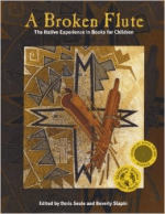 A Broken Flute: The Native Experience in Books for Children