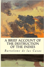 A Brief Account of the Destruction of the Indies