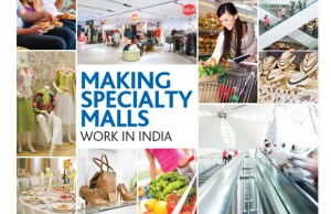Making specialty malls work in India