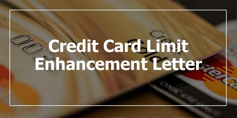 Credit Card Limit Enhancement Letter Sample Letter to Increase