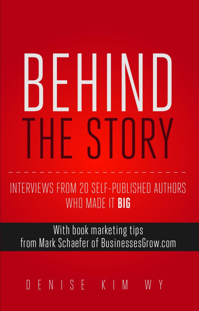 Interview with Denise Kim Wy, author of Behind The Story Interviews - self published author