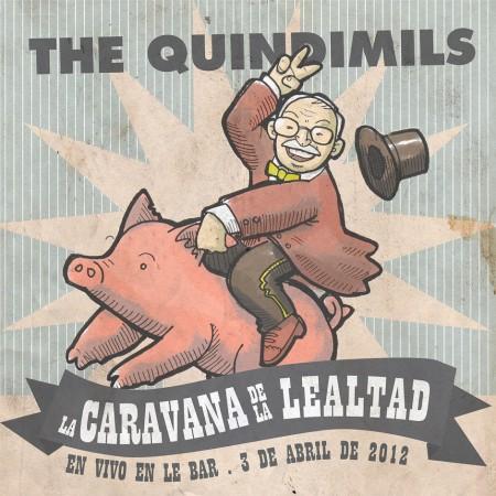 The Quindimils - La Caravana de la Lealtad
