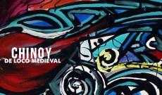 chinoy - de loco medieval