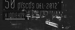 Los 50 Discos del 2012