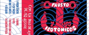 Fausto y los Isotónicos -  Con un poco de ayuda de mis amigos