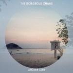 The Gorgeous Chans - Jaguar Club EP