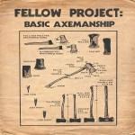 [EP] Fellow Project – Basic Axemanship