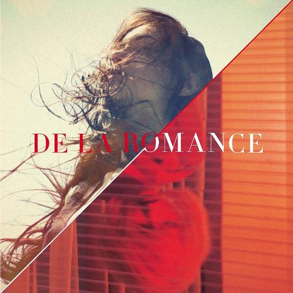De La Romance - De La Romance