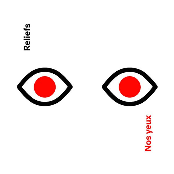 Reliefs - Nos yeux