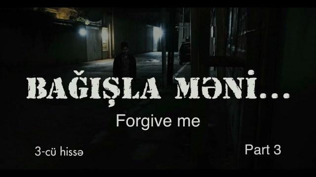 Forgive Me – Episode 3 (EngSub)   Azeri Language Film