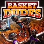 Basket Dudes İndir – Kaydol – Oyna