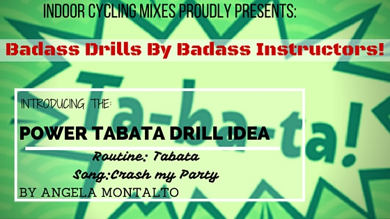 Indoor Cycling Mixes Presents POWER TABATA DRILL by Angela Montalto