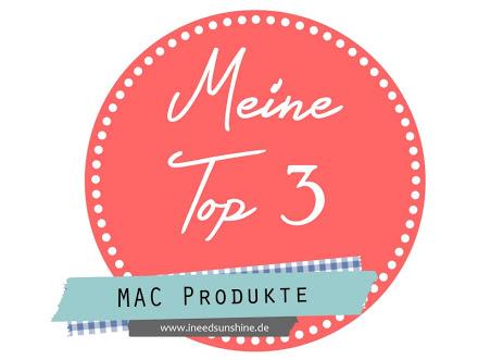 Meine-Top-3-MAC-Produkte