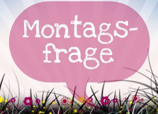 I-need-sunshine-Montagsfrage