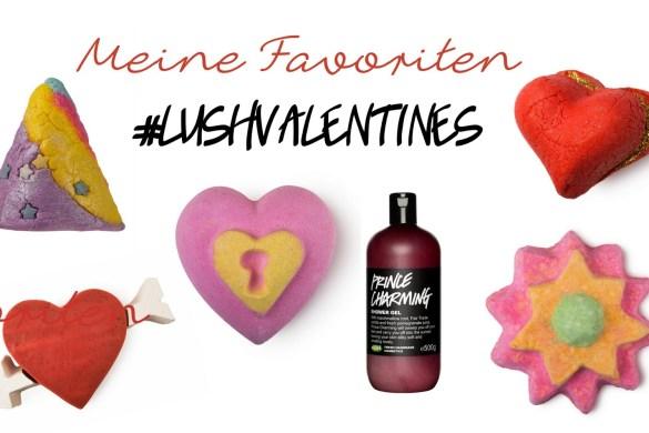 Lush-Valentinstag-2015-Favoriten