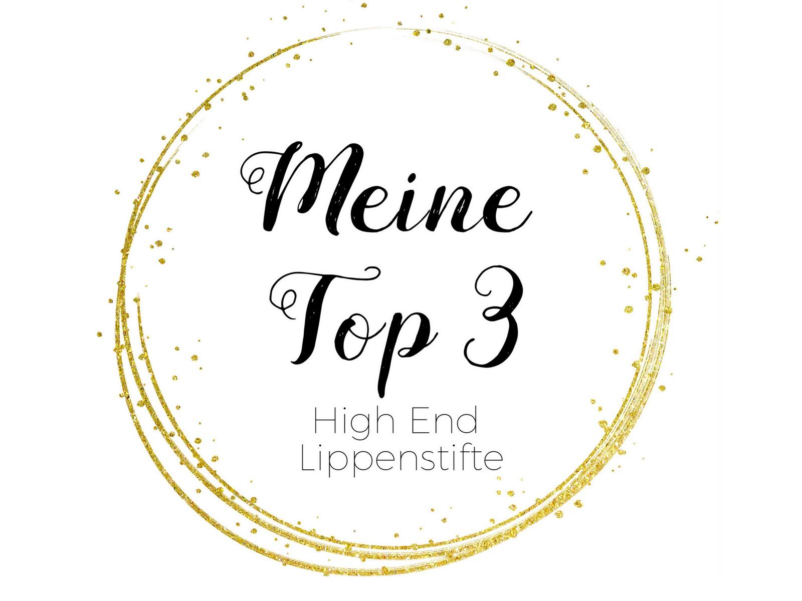 High End Lippenstifte meine Top 3 Favoriten Blogparade