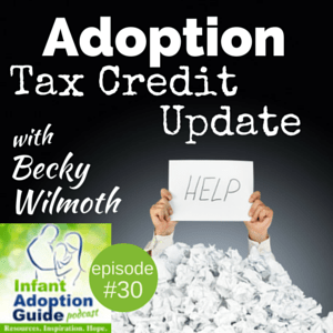 IAG 030: Adoption tax credit update with Becky Wilmoth