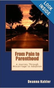 From Pain to Parenthood by Deanna Kahler