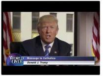 """Message de Trump aux catholiques, """"mon administration sera à vos côtés"""""""