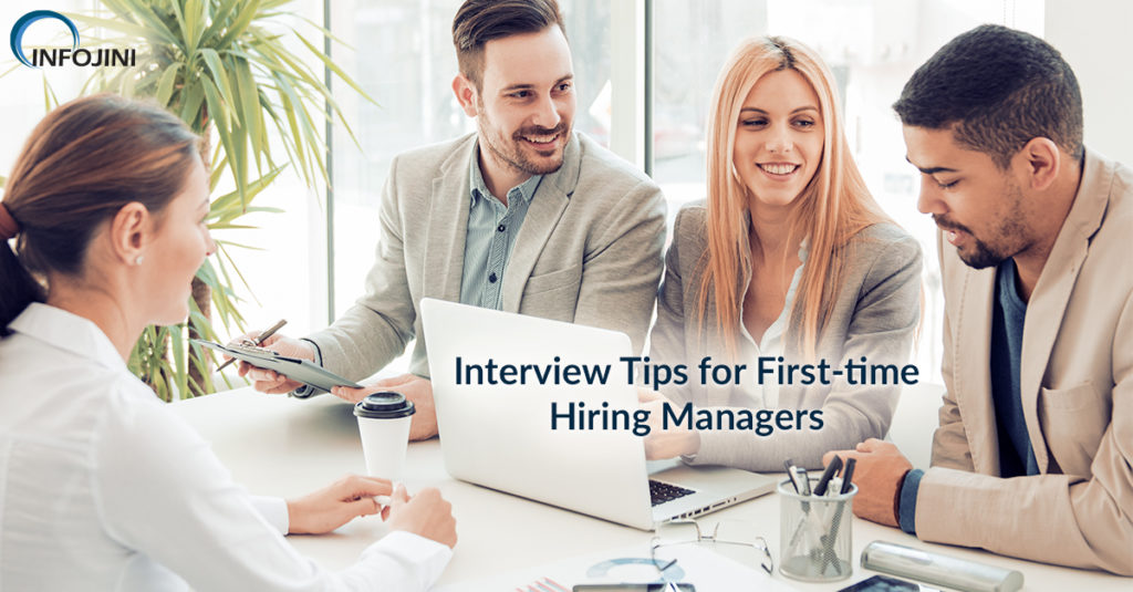 Get Excellent Interview Tips for First Time Hiring Managers Here!