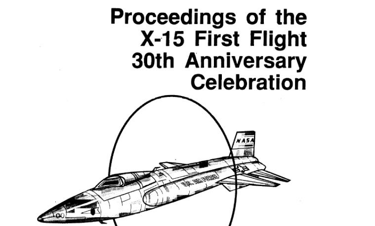PDF. Proceedings of the X-15 First Flight 30th Anniversary Celebration. 1989