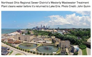 Northeast Ohio Regional Sewer District's Westerly Wastewater Treatment Plant cleans water before it's returned to Lake Erie. Photo Credit: John Quinn